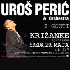 Uroš Perić & Orchestra z Gosti
